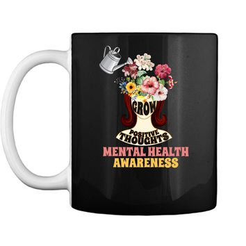 Grow Positive Thoughts Mental Health Support Mug