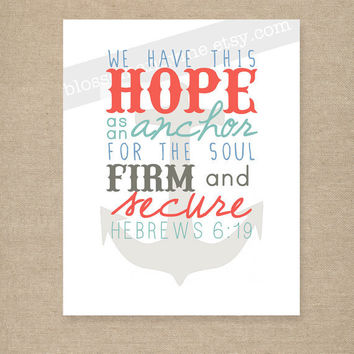 "Scripture Print for the wall - Hebrews 6:19 ""Hope as an Anchor"" coral, aqua, blue, putty 8x10 bible verse wall art decor"
