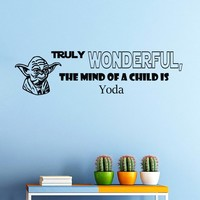 Wall Vinyl Decal Quote Sticker Home Decor Art Mural Truly wonderful, the mind of a child is Star Wars Yoda Z301