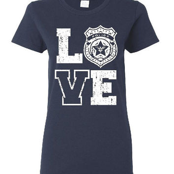 Love Police Ladies T Shirt Officer Gift Police Wife Gifts Girlfriend Shirt Police Badge Tshirts Cop Wife Hero Police Mom Police Sister 5000
