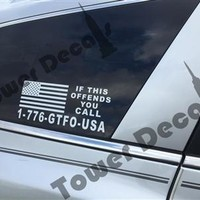 If This Flag Offends you GTFO USA Die-cut Bumper Sticker - Patriot, Threeper