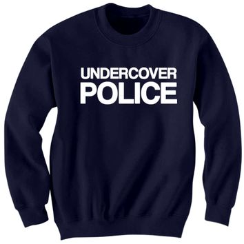 UNDERCOVER POLICE COSTUME SWEATSHIRT HALLOWEEN COSTUMES POLICE SHIRT FUNNY SHIRTS HALLOWEEN STUFF SHIRTS WITH WORDS COP CLOTHES TRICK OR TREAT SHIRT
