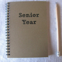 Senior Year - 5 x 7 journal