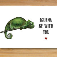 Greeting Card - Iguana be with you