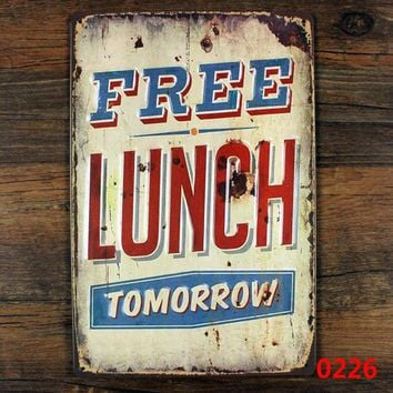Free Lunch Tomorrow tin sign