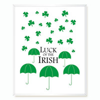 Printable Art. Luck of the Irish Print. Printable Quote. St Patricks Day. Digital Art. Instant Download