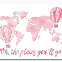 Nursery decor baby girl room wall art kids decoration pink watercolor word map oh the places you 'll go artwork travel print shower gift
