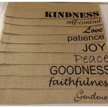 Burlap Placemats - set of 9 with the Fruits of the Spirit sayings in differnt fonts