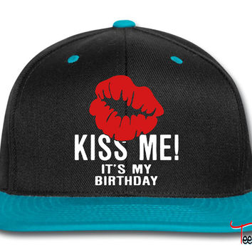 Kiss Me! It's My Birthday Snapback