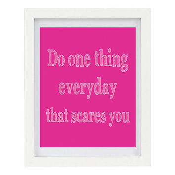 Do One Thing Everyday That Scares You, Inspirational Print, Inspiring Art, Typography Print, Modern Home Decor, Nature Art, 8 x 10 Print