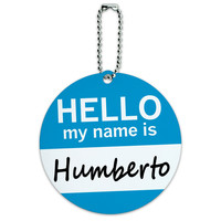 Humberto Hello My Name Is Round ID Card Luggage Tag