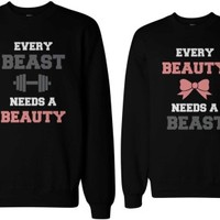 Every Beast Needs a Beauty Matching Couple Sweatshirts