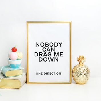 One direction quote Quote Print Living Room Decor Valentine's Poster ONE DIRECTION ART Typography Art Print Song Lyrics Minimalist Poster
