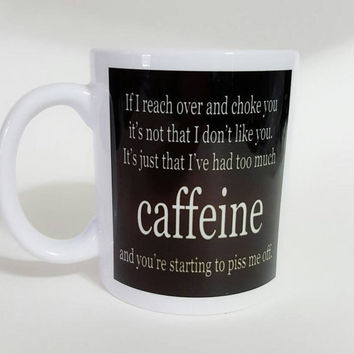Funny Coffee Mug, Gift Ideas, Office Mug, Personalized Coffee Mug