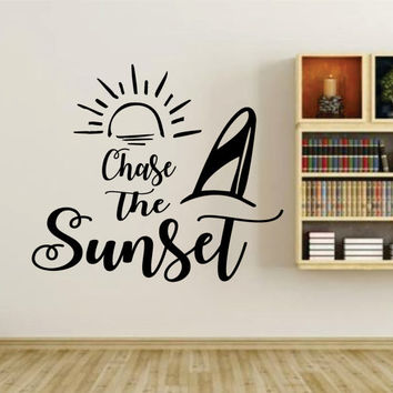 Chase The Sunset Quote Wall Vinyl Decal Sticker Art Graphic Sticker