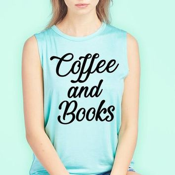 Coffee And Books Muscle Tank Top