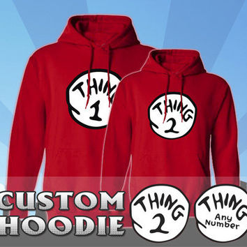 Dr. Seuss - Thing 1 2 3 4 5 Hoodies - Thing Mom, Thing Dad, Any Thing - Brand New, All Sizes, 50/50 Blend, Custom Numbers