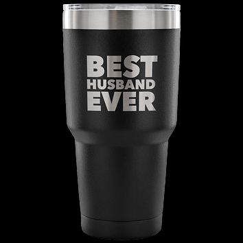 Best Husband Ever Tumbler Great Gifts for Husbands Funny Double Wall Vacuum Insulated Hot & Cold Travel Cup 30oz BPA Free