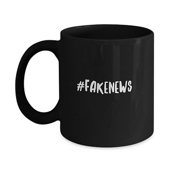 Fake News Funny President Quote TV Networks Drinking Coffee Mug