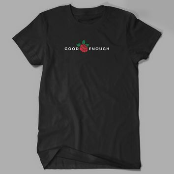 DFTBA - Good Enough (Black) Shirt