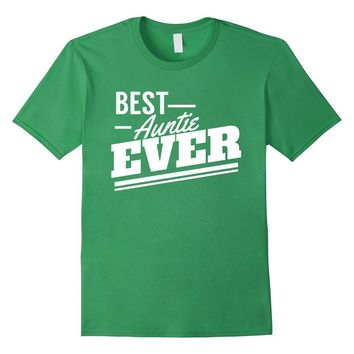 Aunt gifts : Best Auntie Ever | for favorite aunt T-Shirt