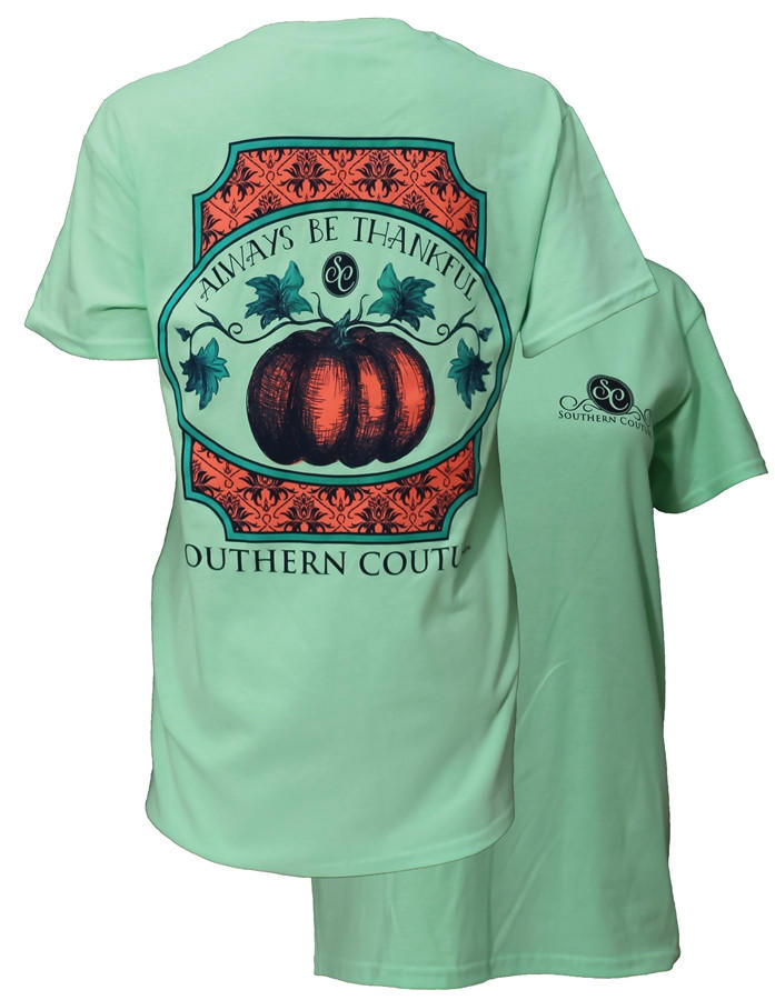 624b3ee8552d8 Southern Couture Always Be Thankful Fall Pumpkin Thanksgiving Mint Girlie  Bright T-Sh