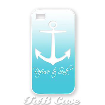 Refuse to Sink Anchor iPhone 4 case iphone 5 case. FREE by TaBCase