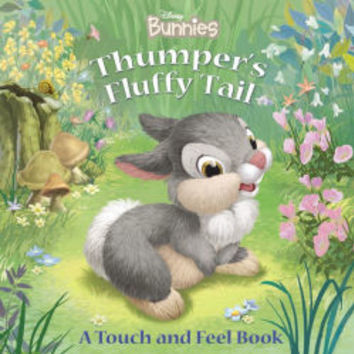 Thumper's Fluffy Tail (Disney Bunnies Series)