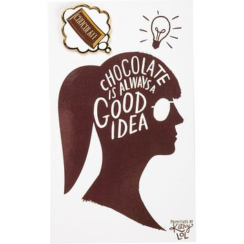 Chocolate Is Always A Good Idea Enamel Pin in Brown and Gold