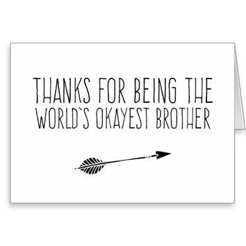 Funny World's Okayest Brother Greeting Card
