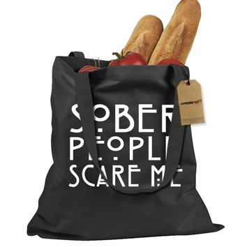 Sober People Scare Me Shopping Tote Bag
