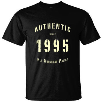 Authentic Since 1995 All Original Parts - Birth Year T Shirt