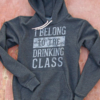I Belong to the Drinking Class | Men's Soft Hooded Sweatshirt