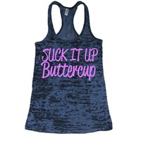 Suck It Up Buttercup Pink Ink Burnout Tank Top