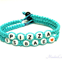 Bracelets for Pizza Lovers, Pizza is Bae, Before Anything Else, Teal Hemp Jewelry