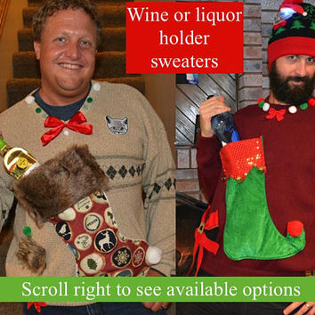 XL, Men's, Wine holder stocking, liquor holder, Ugly Christmas Sweater, You choose a one of a kind pre made design, wine pocket, jumper
