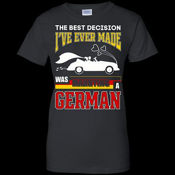 I've Ever Made Was Marrying A German