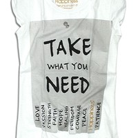 """Take What You Need"" Tee"