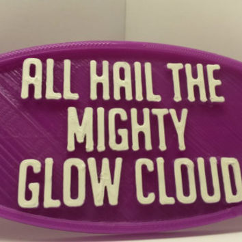 "All Hail The Mighty Glow Cloud Welcome to Night Vale Sign Plaque 5"" x 2 3/8"" x 3/16"" Inspired by the Night Vale Podcast Pub Sign Bar Decor"