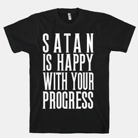 Satan is Happy With Your Progress | HUMAN