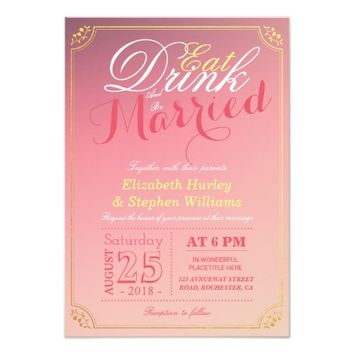 EAT Drink and Be Married Pink Gold Border Wedding Card