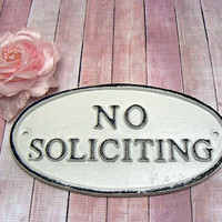 No Soliciting Small Cast Iron Sign Classic White Color Wall Door Decor Sign Shabby Style Chic Distressed Porch Garden Deck Plaque