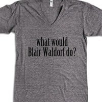 What would Blair Waldorf do Top-Unisex Athletic Grey T-Shirt