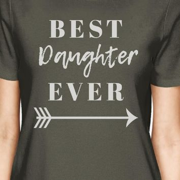 Best Daughter & Mother Ever Dark Grey Womens Matching Graphic Shirt
