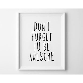1Panels Don't Forget To Be Awesome Wall Art Black and White Poster Motivational Quotes Creative Black White HD Print Canvas Beau
