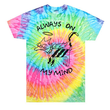 Always On My Mind T-Shirt (Tie Dye)