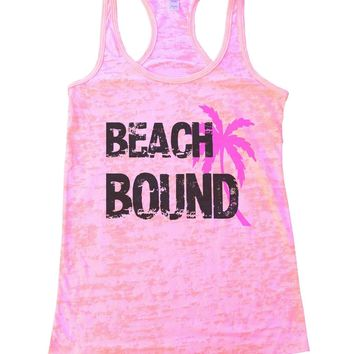 Beach Bound Burnout Tank Top By Funny Threadz