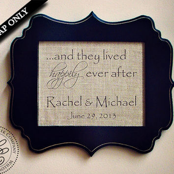 And They Lived Happily Ever After Sign, Custom Personalized Burlap Print - Wedding gift / Anniversary gift/ Newlywed Gift