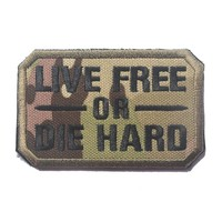 """""""Live Free Or Die Hard"""" Tactical Velcro Patch 