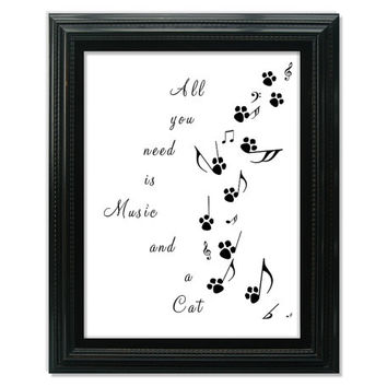 Typography Print, Music, Cat Quote Art, Cat Lovers Wall Art, Musical Notes, Paw Prints